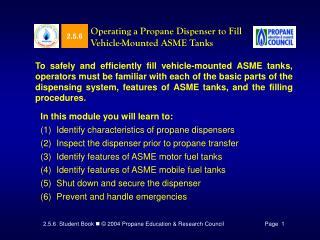 Working a Propane Dispenser to Fill Vehicle-Mounted ASME Tanks