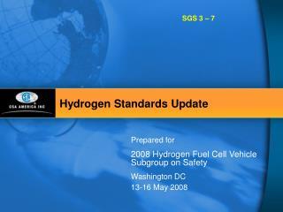 Hydrogen Standards Update