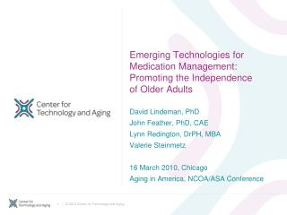 Rising Technologies for Medication Management: Promoting the Independence of Older Adults