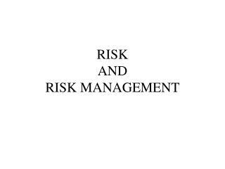 Hazard AND RISK MANAGEMENT