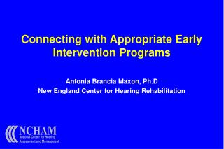 Interfacing with Appropriate Early Intervention Programs