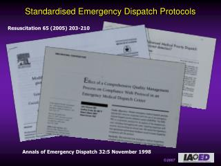 Institutionalized Emergency Dispatch Protocols