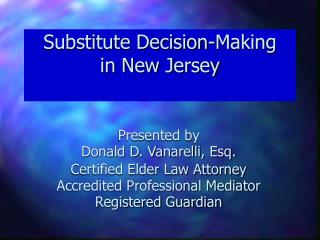 Substitute Decision-Making in New Jersey