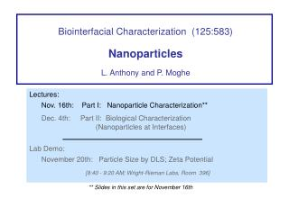 Biointerfacial Characterization 125:583 Nanoparticles L. Anthony and P. Moghe