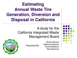 Evaluating Annual Waste Tire Generation, Diversion and Disposal in California
