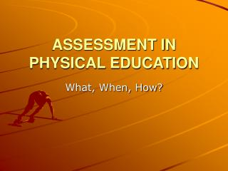 Appraisal IN PHYSICAL EDUCATION
