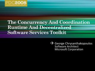The Concurrency And Coordination Runtime And Decentralized Software Services Toolkit