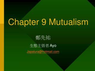Part 9 Mutualism