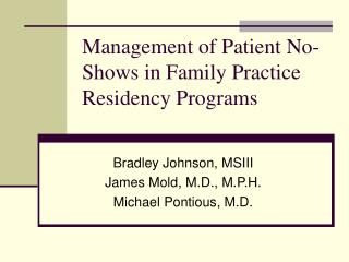 Administration of Patient No-Shows in Family Practice Residency Programs