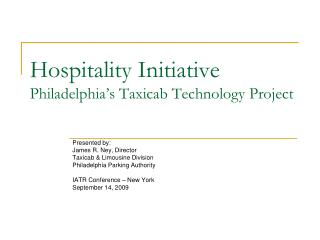 Cordiality Initiative Philadelphia s Taxicab Technology Project