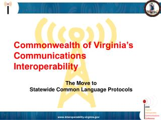 Republic of Virginia s Communications Interoperability
