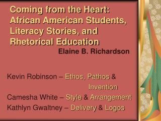 Originating from the Heart: African American Students, Literacy Stories, and Rhetorical Education