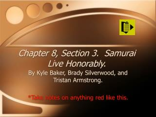Part 8, Section 3. Samurai Live Honorably.