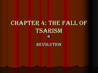 Part 4: The Fall of Tsarism