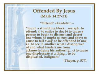 Insulted By Jesus Mark 14:27-31