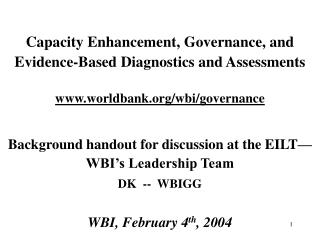 Limit Enhancement, Governance, and Evidence-Based Diagnostics and Assessments worldbank