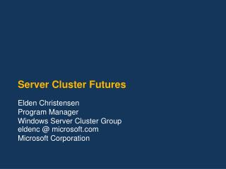 Server Cluster Futures