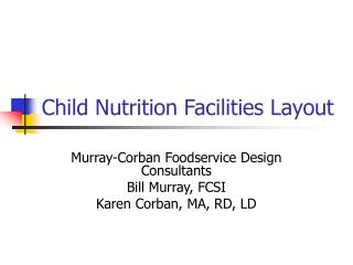 Youngster Nutrition Facilities Layout