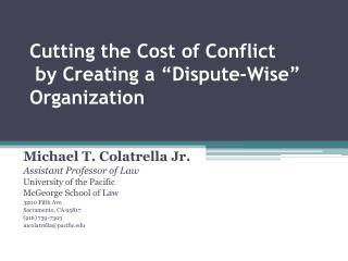 Creating so as to cut the Cost of Conflict a Dispute-Wise Organization
