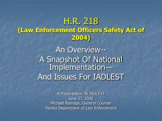 H.R. 218 Law Enforcement Officers Safety Act of 2004