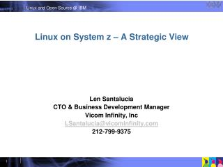 Linux on System z A Strategic View