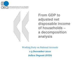From GDP to balanced net discretionary cashflow of family units a disintegration investigation