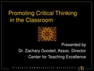 Advancing Critical Thinking in the Classroom