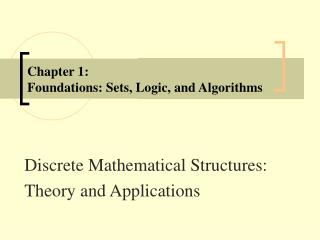 Section 1: Foundations: Sets, Logic, and Algorithms
