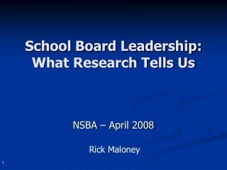 School Board Leadership: What Research Tells Us
