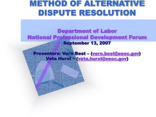 Fundamental MEDIATION AS A METHOD OF ALTERNATIVE DISPUTE RESOLUTION Department of Labor National Professional Developme