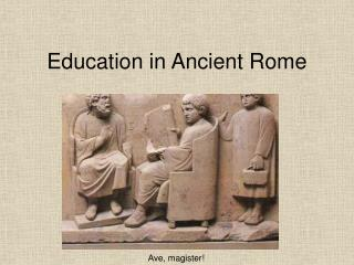 Instruction in Ancient Rome