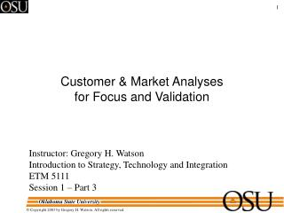 Client Market Analyses for Focus and Validation