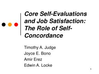 Center Self-Evaluations and Job Satisfaction: The Role of Self-Concordance