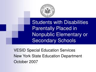 Understudies with Disabilities Parentally Placed in Nonpublic Elementary or Secondary Schools
