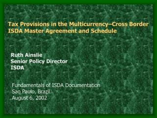 Duty Provisions in the Multicurrency Cross Border ISDA Master Agreement and Schedule