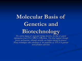 Atomic Basis of Genetics and Biotechnology