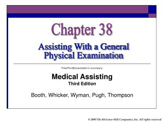 PowerPoint presentation to go with: Medical Assisting Third Edition Booth, Whicker, Wyman, Pugh, Thompson