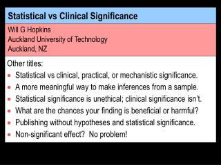 Factual versus Clinical Significance