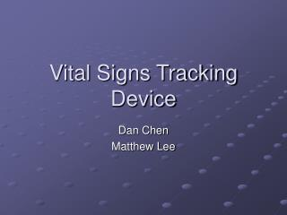 Basic Signs Tracking Device