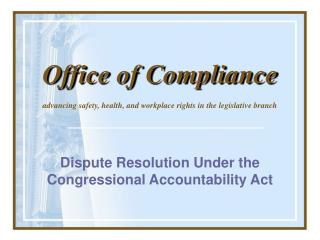 Debate Resolution Under the Congressional Accountability Act