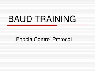 BAUD TRAINING