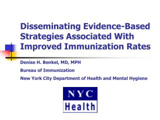 Spreading Evidence-Based Strategies Associated With Improved Immunization Rates