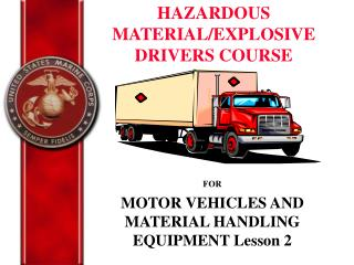 FOR MOTOR VEHICLES AND MATERIAL HANDLING EQUIPMENT Lesson 2