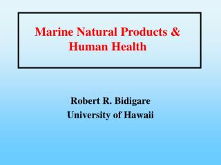 Marine Natural Products Human Health