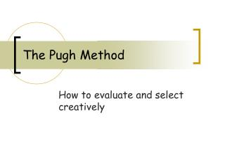 The Pugh Method