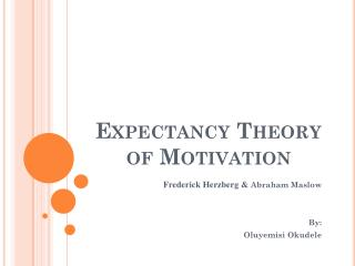 Anticipation Theory of Motivation