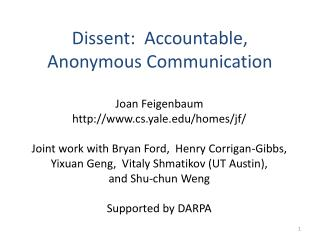 Question: Accountable, Anonymous Communication