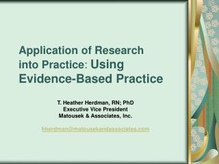 Utilization of Research into Practice: Using Evidence-Based Practice