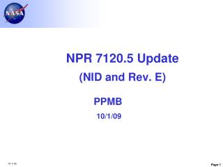 NPR 7120.5 Update NID and Rev. E PPMB 10