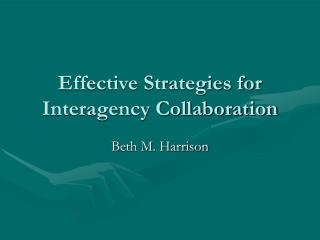 Compelling Strategies for Interagency Collaboration
